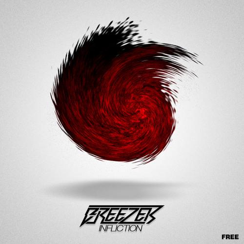 Breezer - Infliction (Original Mix) [FREE!]