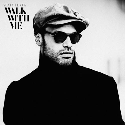 Alain Clark - Walk With Me album sampler