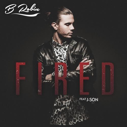 B Robin - Fired feat. J-Son (Trilane Remix)