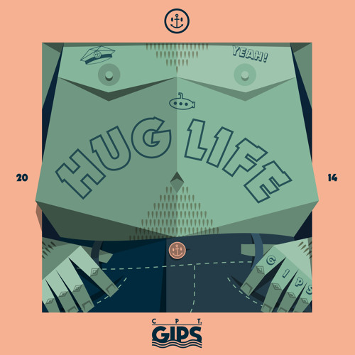 Captain Gips - Hug Life Single/Remixe/Video