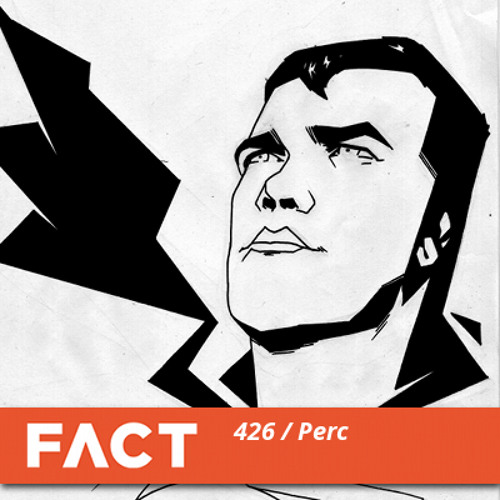 FACT Mix 426 - Perc (Feb '14)