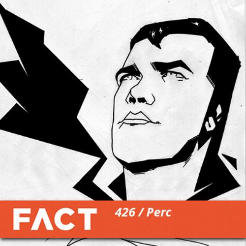 FACT Mix 426 - Perc (Feb '14)