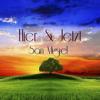 San Miguel - HIER & JETZT