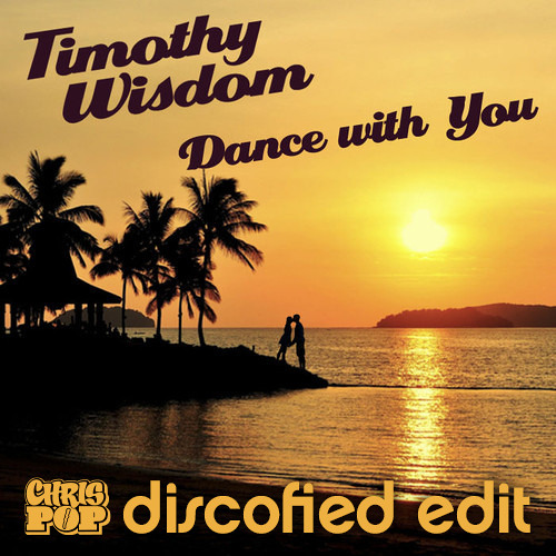 Dance With You (chrispop discofied edit)