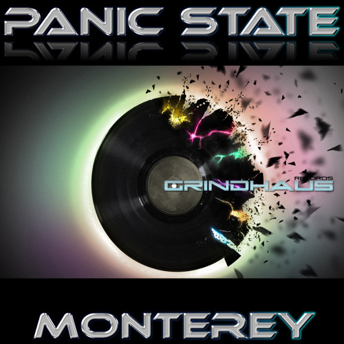 OUT NOW! Panic State - Monterey (Original Mix)
