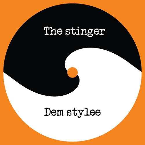The stinger / Dem stylee [SCRUB009]