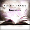 Fairy Tales of Lazy Motions