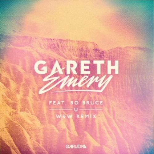 Gareth Emery ft. Bo Bruce - U (W&W Remix)