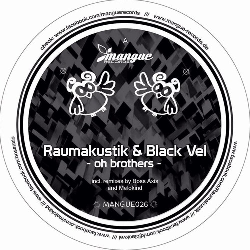 Raumakustik & Black Vel - Oh Brothers (Boss Axis Remix) (Snippet)