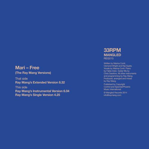 Mari - Free - Ray Mang Remix Extended Version