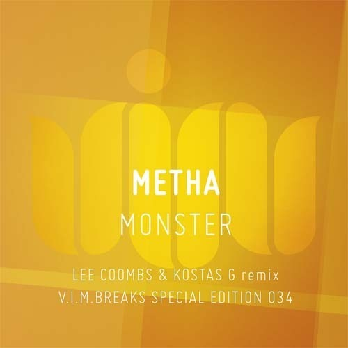 Metha - Monster - Lee Coombs and Kostas G Remix - VIM - OUT NOW!
