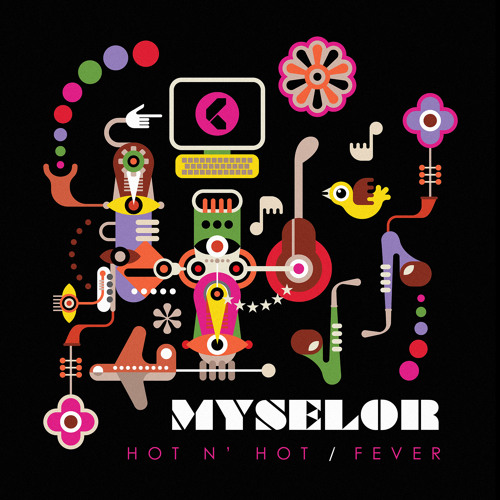 Myselor - Fever