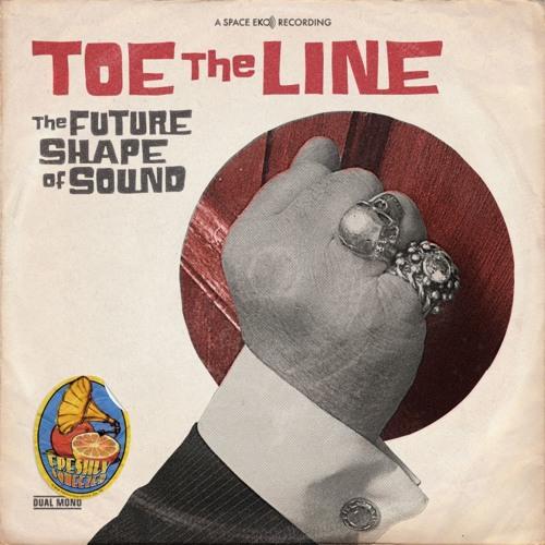The Future Shape Of Sound - Toe The Line (Sample)