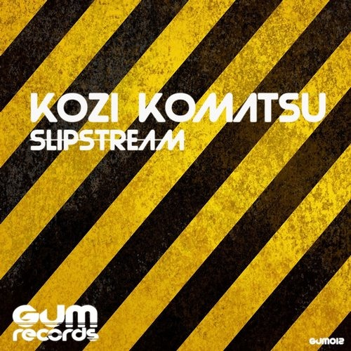 Slipstream (Original Mix) [GUM Records]