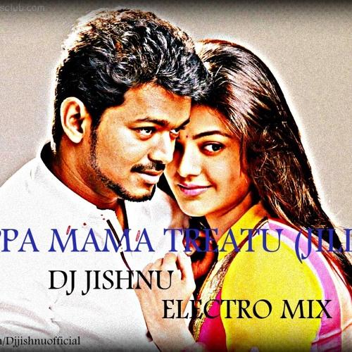 Yeppa Mama Treatu (Jilla) Dj Jishnu Electro Mix