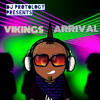 VIKING'S ARRIVAL (BUNJI GARLIN 2014 MUSIC)