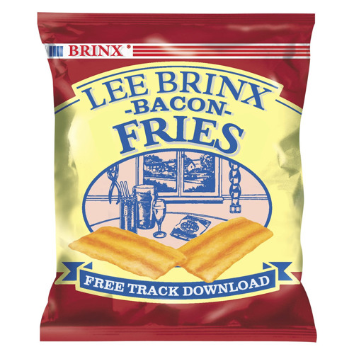 Lee Brinx - Bacon Fries (Free Download)