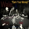 *SMASH* Wale/Rick Ross/Meek Mill/T-Pain Type Beat 2014*Earn Your Money* [Prod. ImprovedWayBeats]