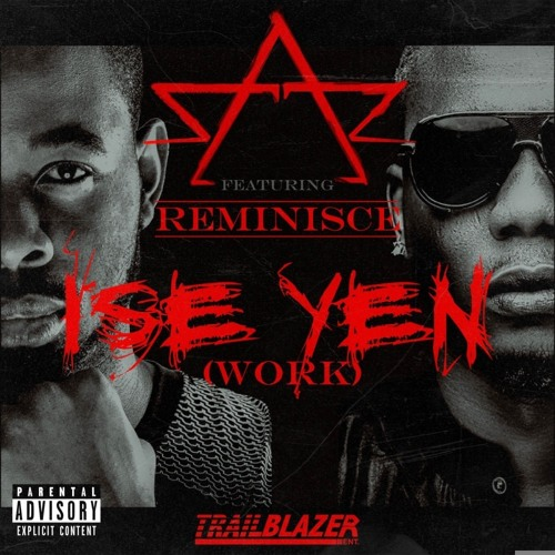 Ise Yen (Censored) - Sarz ft Reminisce