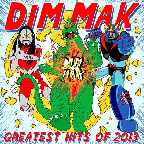 Dim Mak Greatest Hits of 2013: Originals (Mini Mix)