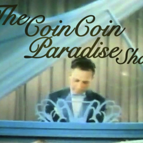 The Coin Coin Paradise Show (live)