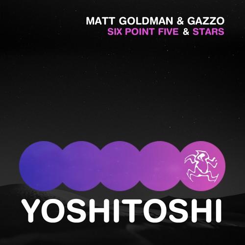 Matt Goldman & Gazzo - Six Point Five (Original Mix) PREVIEW