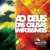 Ministerio Apascentar De Nova Iguaçu - Deus Das Causas Impossiveis - Exclusiva Portada del disco