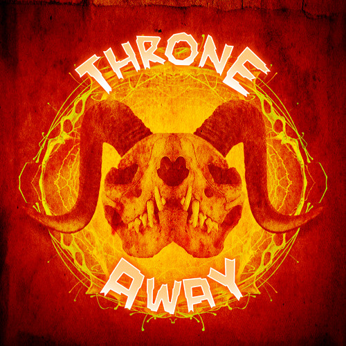 Throne Away