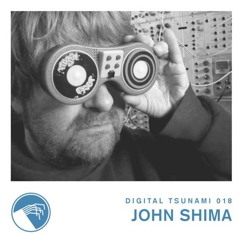 Digital Tsunami 018 - John Shima