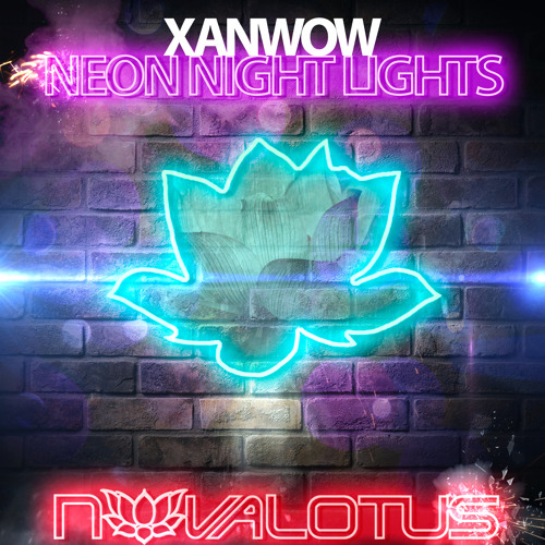 Xanwow - Neon Night Lights (Original Mix)