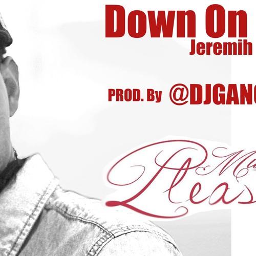 Jeremih - Down On Me. DEMBOW ( RMX Prod. By @DJGANGSTA_FG)