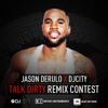 Jason Derulo x DJcity - Talk Dirty ( IKON REMIX )