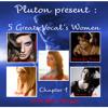 Pluton Pres. 5 Greats Vocal's Women 1