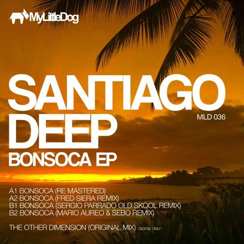 [MLD 36] Santiago Deep - Bonsoca Ep