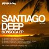 Santiago Deep - Bonsoca (Mario Aureo & Sebo Remix)
