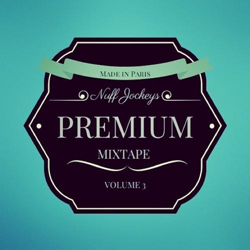 Mixtape Volume 3 // P R E M I U M