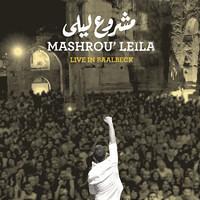 Leila's world (Mashrou' Leila) \ مزيج مشروع ليلى Artwork