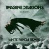 Imagine Dragons - Demons (White Panda Remix) [FREE DOWNLOAD]
