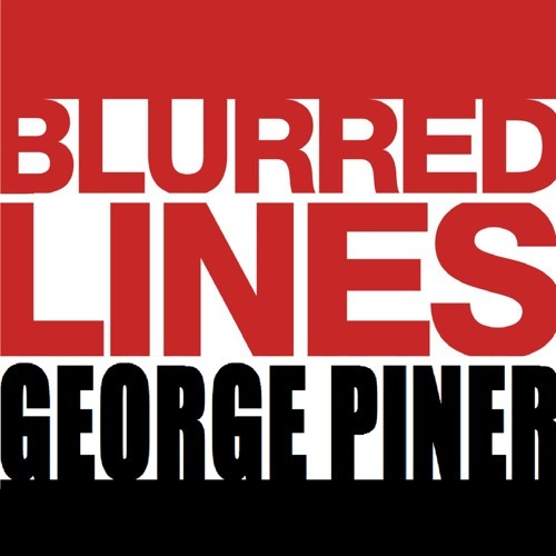 [FREE DOWNLOAD] Robin Thicke - Blurred Lines (George Piner Remix)