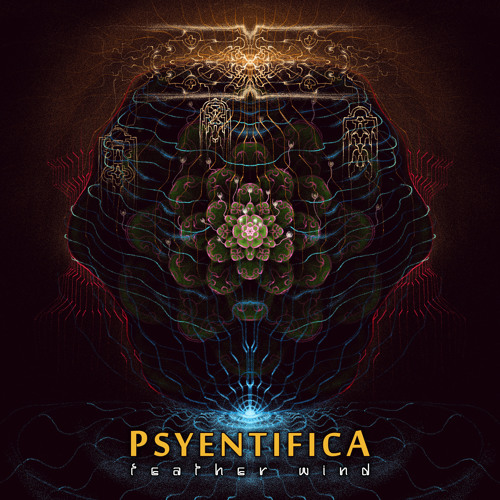 Psyentifica - Feather Wind (OUT NOW)