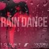 RAIN DANCE TOMMY BROWN Feat VICTORIA MONET