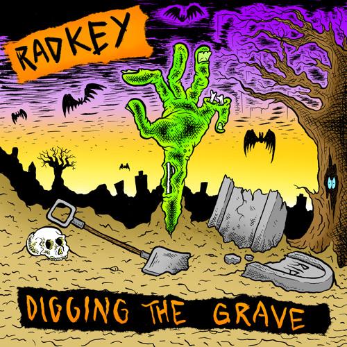 Radkey - Digging The Grave