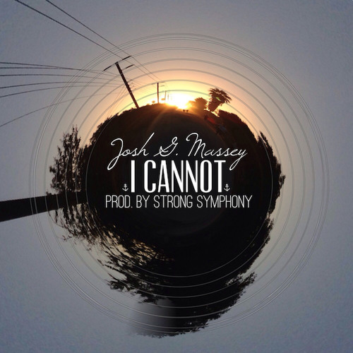Josh G. Massey - I Cannot