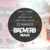 23 Bands (Miley Cyrus | Juicy J | Wiz Khalifa | Mike Will Made | Max Methods)[BADVERB BOOTMIX]