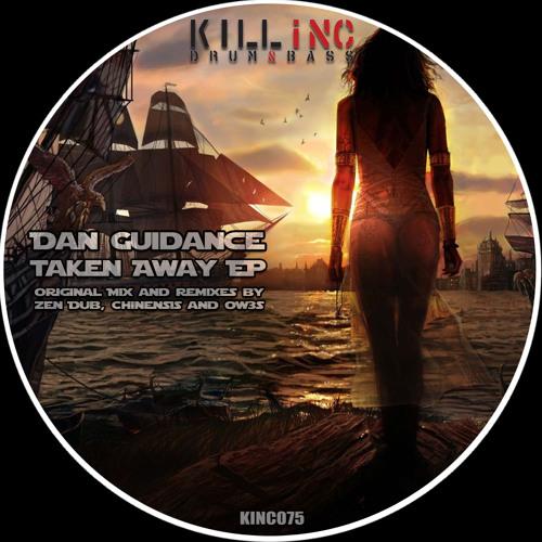 Dan Guidance - Taken Away (Zen Dub Remix) OUT NOW
