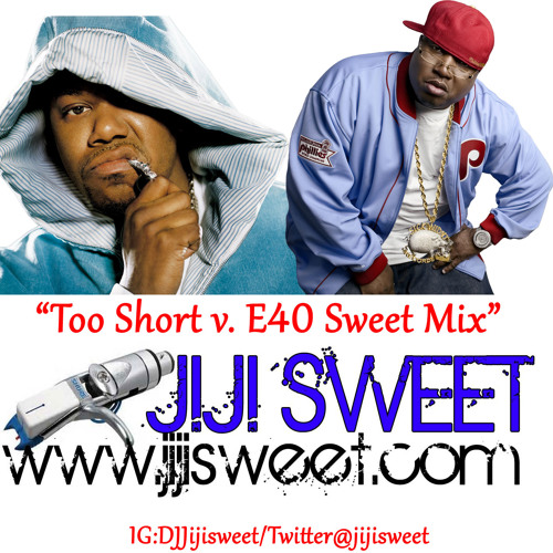 DJ Jiji Sweet E-40 -Too Short Mix.MP3