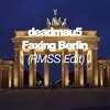 deadmau5 - Faxing Berlin (RMSS Edit)