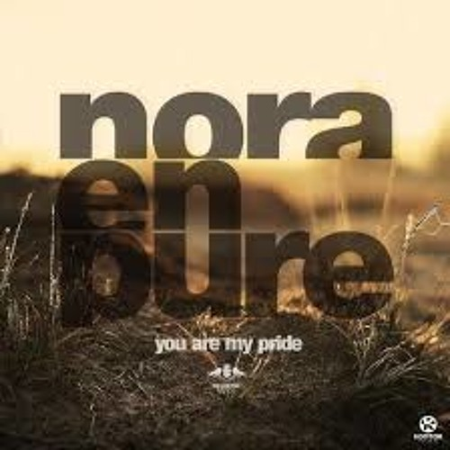 Nora En Pure - You Are My Pride (Original Mix) free DJ Max Mastered 320kbps
