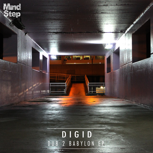 Digid - Dub 2 Babylon EP [MSEP012] [Preview Clips]