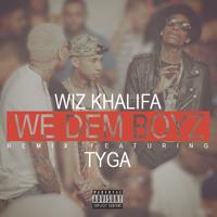 Wiz Khalifa / Tyga - We Dem Boyz Remix